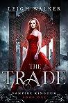 The Trade (Vampire Kingdom #1)