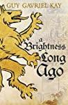A Brightness Long...