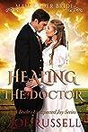 Healing the Doctor (A Bride's Unexpected Joy, #4)