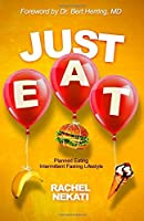 Just Eat: Planned Eating Intermittent Fasting Lifestyle