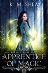 Apprentice of Magic (The Fairy Tale Enchantress, #1)
