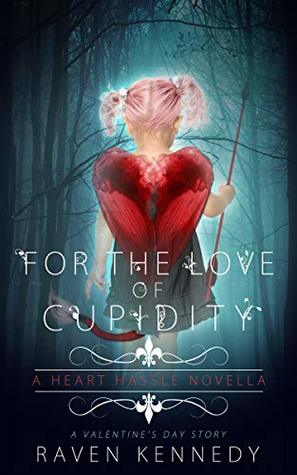 For the Love of Cupidity