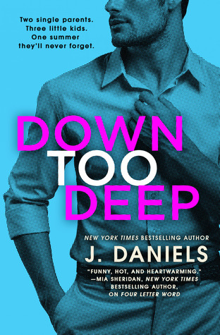 Down Too Deep (Dirty Deeds, #4)