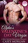 Alpha's Valentine's Day Virgin (Alpha's Virgin, #3)