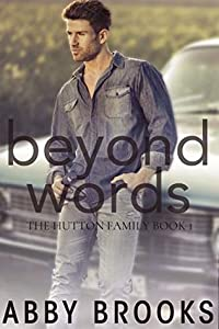 Beyond Words (The Hutton Family, #1)