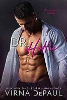 Dr. Hottie (Bad Boy Doctors Book 2)