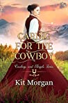 Caring for the Cowboy (Cowboys and Angels, #33)