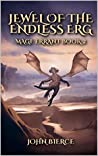 Jewel of the Endless Erg (Mage Errant #2)