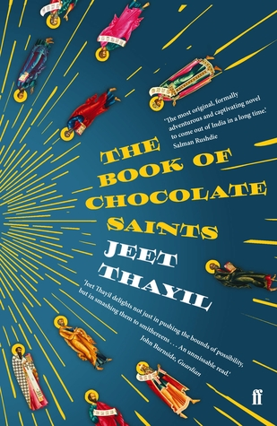 The Book of Chocolate Saints by Jeet Thayil