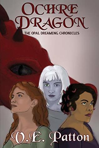Ochre Dragon (The Opal Dreaming Chronicles)