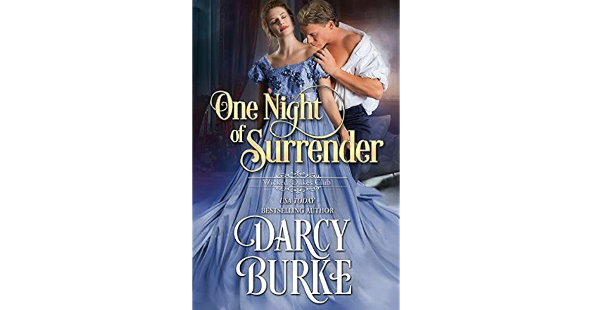 One Night of Surrender (Wicked Dukes Club #2) by Darcy Burke