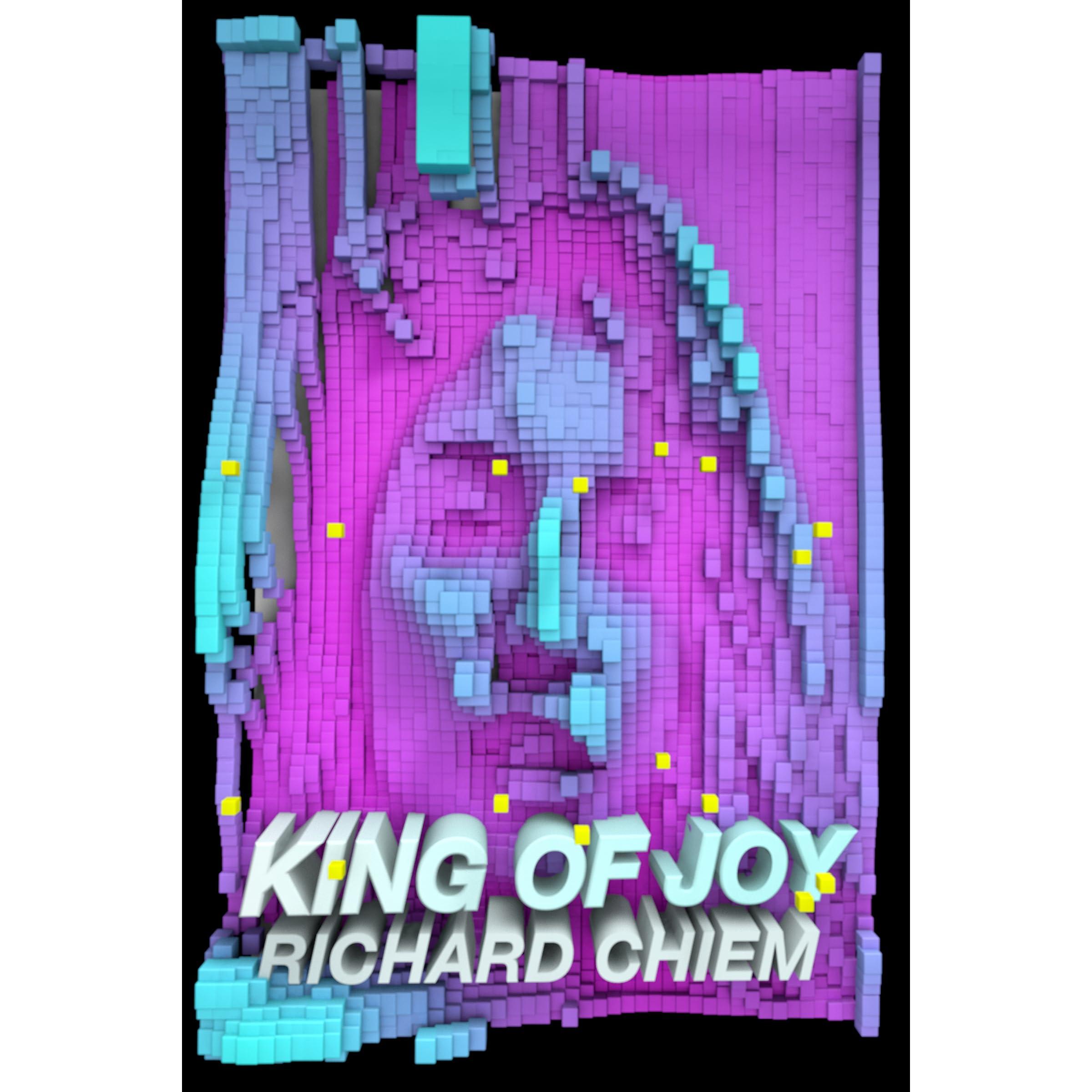 Ebook King Of Joy By Richard Chiem