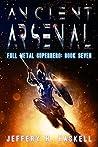 Ancient Arsenal (Full Metal Superhero Book #7)