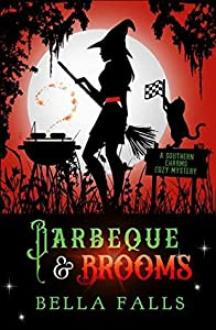 Barbecue & Brooms (Southern Charms Cozy, #4)