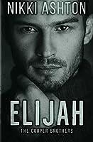 Elijah: Second Chance Romance (Cooper Brothers #1)