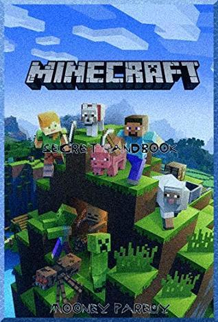 Minecraft: Insider facts Handbook: Authority's Release 2019