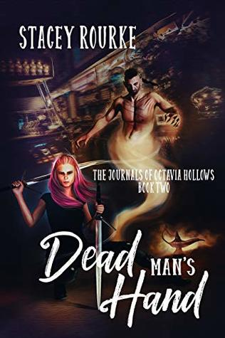 Dead Man's Hand (The Journals of Octavia Hollows Book 2)