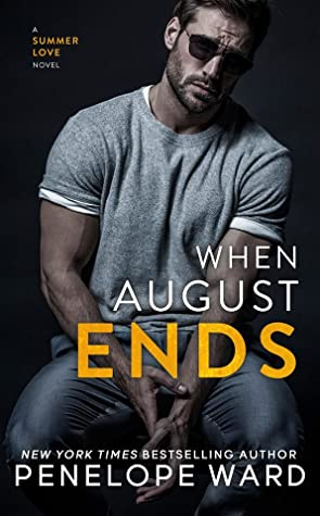 When August Ends by Penelope Ward