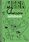 Mega Awesome Notebook