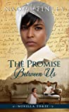 The Promise Between Us: Mammy's Story (The Livingston Legacy, #2.3)