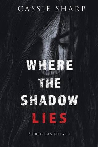 Where the Shadow Lies
