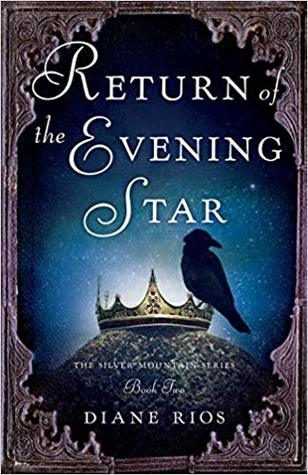 Return of the Evening Star: Book 2 in Silver Mountain Series