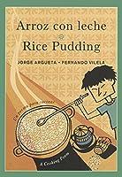 Rice Pudding / Arroz Con Leche