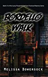 Bordello Walk (Lacey Fitzpatrick and Sam Firecloud #17)