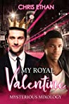 My Royal Valentine (Mysterious Mixology, #2)