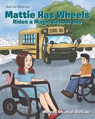 Mattie Has Wheels Rides a Magic School Bus (Mattie Has Wheels Series)