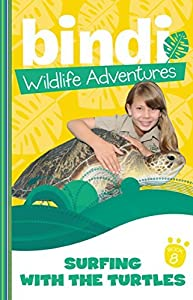 Surfing with the Turtles (Bindi Wildlife Adventures, #8)