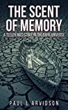 Teller Mas - The Scent Of Memory (The Dark Trilogy)