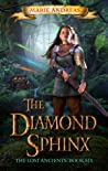 The Diamond Sphinx (The Lost Ancients, #6)