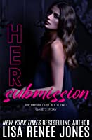 Her Submission (Dirtier Duet Book 2)