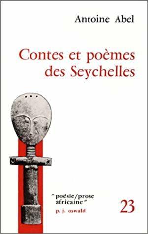 Contes et poèmes des Seychelles (poésie/prose africaine)