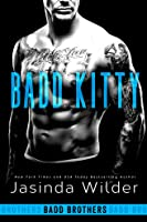 Badd Kitty (Badd Brothers, #9)
