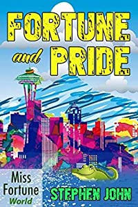 Fortune and Pride (Miss Fortune World Book 3)