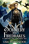 Sorcery and Firedrakes (Gargoyle and Sorceress #7)