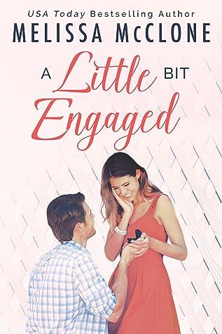 A Little Bit Engaged