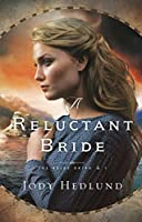 A Reluctant Bride (The Bride Ships Book #1)
