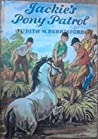 Jackie's Pony Patrol (Jackie, #3)