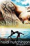 Sushi and Sun Salutations (Soaring Bird, #2)