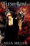 Flesh and Bone (Blood of Kaos Series, Book III)