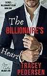 The Billionaire's Heart (Secret Billionaire's Club, #1)