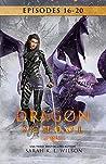 Dragon School Episodes 16-20 (Dragon School Omnibus Book 4)