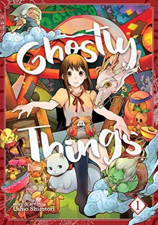 Ghostly Things, Vol. 1