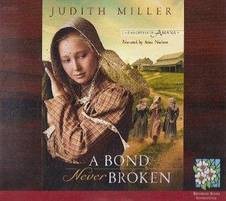 A Bond Never Broken (Unabridged)