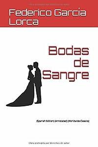 Bodas de Sangre: (spanish Edition) (Annotated) (Worldwide Classics)