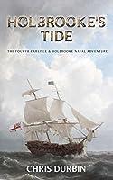 Holbrooke's Tide (Carlisle & Holbrooke Naval Adventures #4)