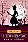 Witch Is How The Biscuits Disappeared (A Witch P.I. Mystery, #31)
